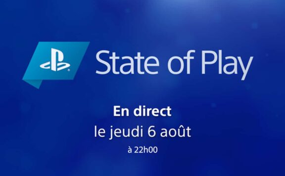 State of Play 6 Août 2020
